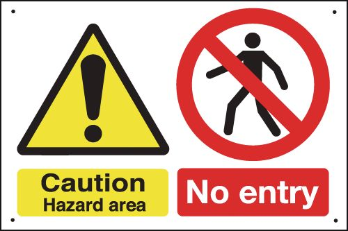 Caution Hazard Area & No Entry - Vandal-Resistant Sign