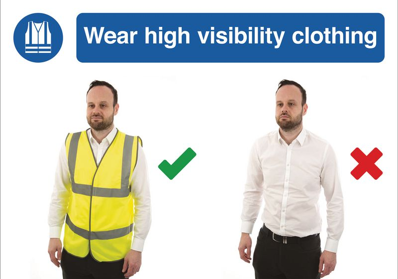 Wear Hi Vis Clothing Do & Don't Visual Signs