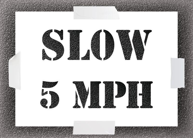 Reusable Stencil - Slow 5MPH