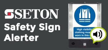 Get the Safety Sign Staff Can't Ignore – Seton Sign Alerter