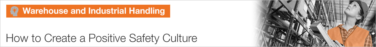 How to Create a Positive Safety Culture |