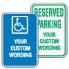 Custom Traffic & Parking Signs