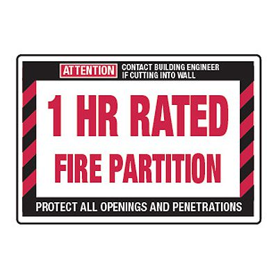 1 Hour Rated Fire Partition - Fire Wall Warning Signs