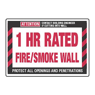 1 Hour Rated Fire/Smoke Wall - Fire Wall Warning Signs