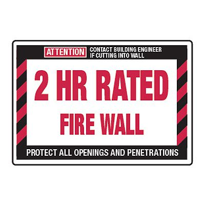 2 Hour Rated Fire Wall - Fire Wall Warning Signs