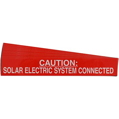 Caution: Solar Electric System Connected Solar Warning Labels