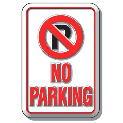 3D Parking Signs - No Parking (With Graphic)