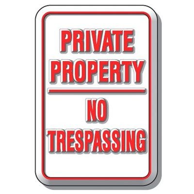 3D Parking Signs - Private Property No Trespassing