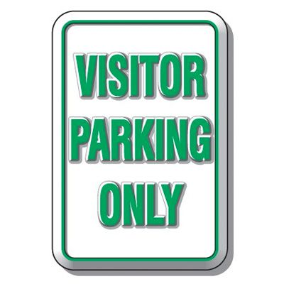 3D Parking Signs - Visitor Parking Only