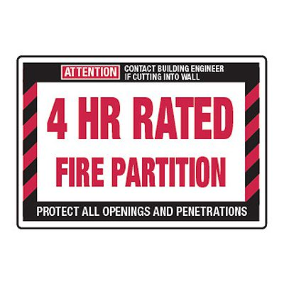 4 Hour Rated Fire Partition - Fire Wall Warning Signs