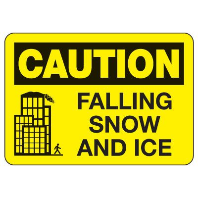 OSHA Caution Sign: Falling Snow and Ice