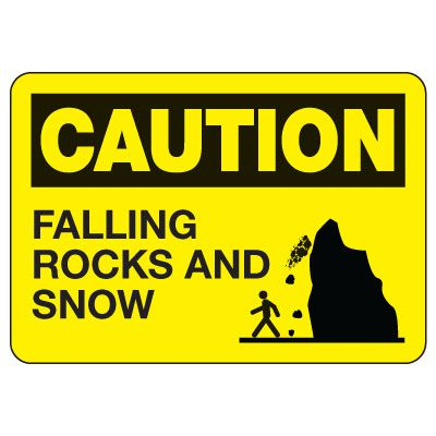 OSHA Caution Sign: Falling Rocks And Snow