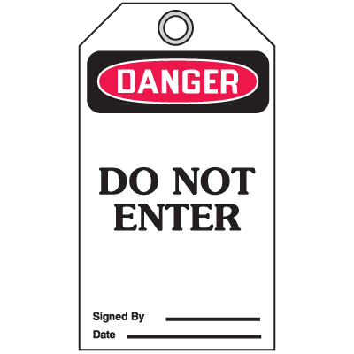 Accident Prevention Safety Tags - Danger Do Not Enter