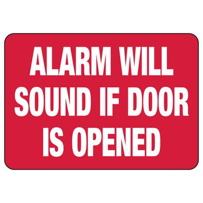 Security Signs - Alarm Will Sound if Door is Open