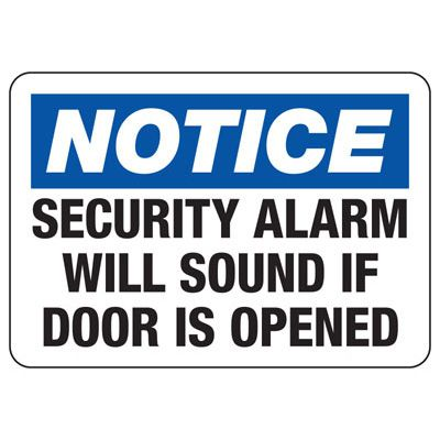 Alarm Signs - Notice Security Alarm