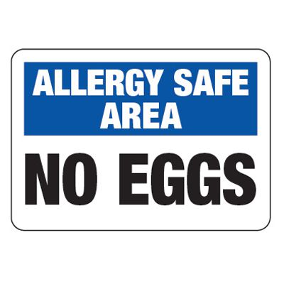 Allergy Safe Area No Eggs  - School Allergy Signs