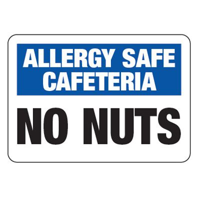 Allergy Safe Cafeteria No Nuts  - School Allergy Signs