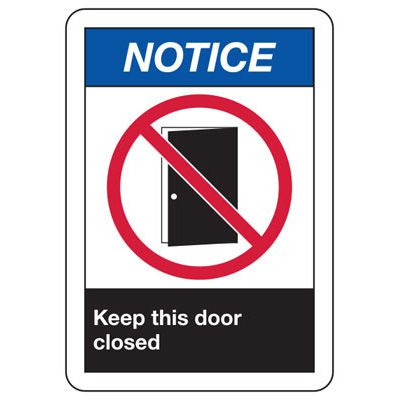 ANSI Safety Signs - Notice Keep This Door Closed