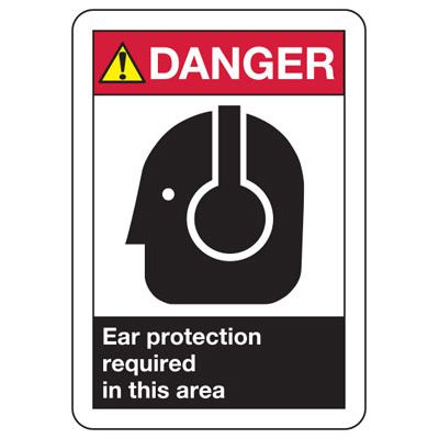ANSI Signs - Danger Ear Protection Required in this Area