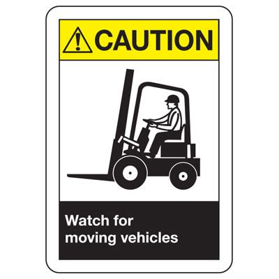 ANSI Safety Signs - Caution Watch For Moving Vehicles