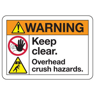 ANSI Z535 Safety Signs - Warning Overhead Crush Hazards