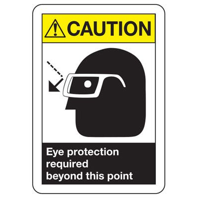 ANSI Z535 Safety Signs - Caution Eye Protection Required