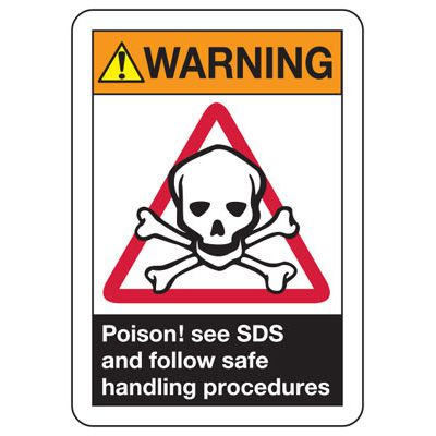 ANSI Z535 Safety Signs - Warning Poison See SDS