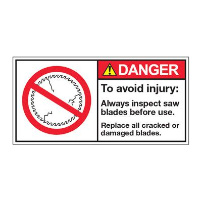 ANSI Z535 Safety Labels - Avoid Injury Inspect Saw Blades