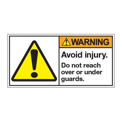 ANSI Z535 Safety Labels - Warning Avoid Injury Do Not Reach Over Or Under Guards