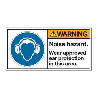 ANSI Z535 Safety Labels - Warning Noise Hazard Wear Approved Ear Protection