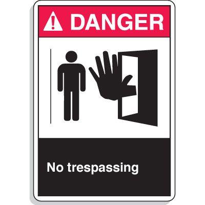 ANSI Z535 Safety Signs - Danger No Trespassing