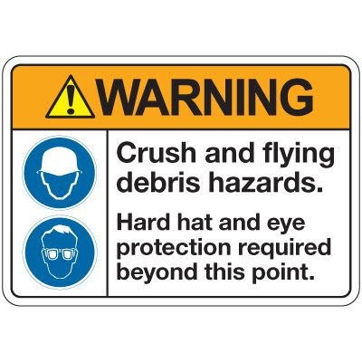 ANSI Z535 Safety Signs - Warning Crush And Flying Debris
