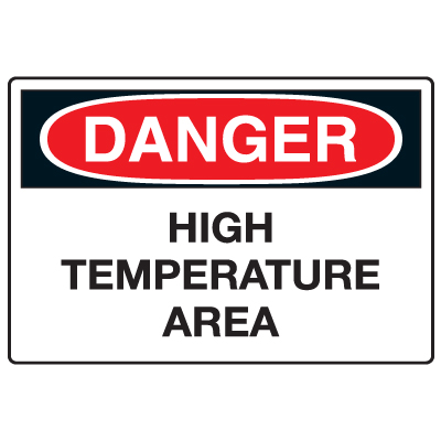 Anti-Microbial Signs - Danger High Temperature Area
