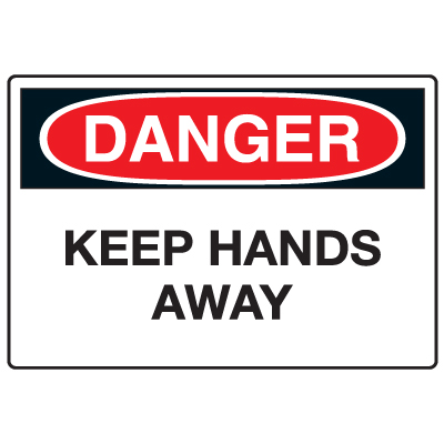 Anti-Microbial Signs - Danger Keep Hands Away
