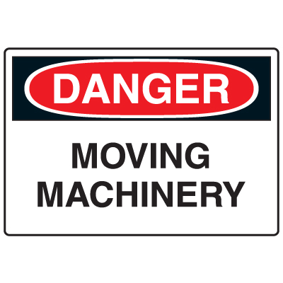 Anti-Microbial Signs - Danger Moving Machinery