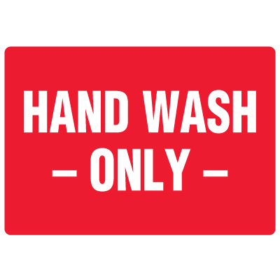 Anti-Microbial Signs - Hand Wash Only
