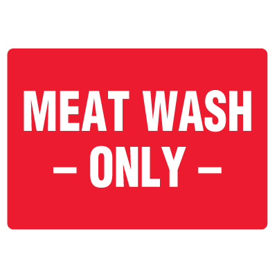 Anti-Microbial Signs - Meat Wash Only
