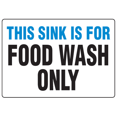 Anti-Microbial Signs - This Sink Is For Food Wash Only