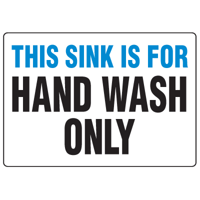 Anti-Microbial Signs - This Sink Is For Hand Wash Only