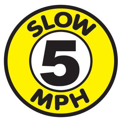 Anti-Slip Floor Markers - Slow 5 MPH