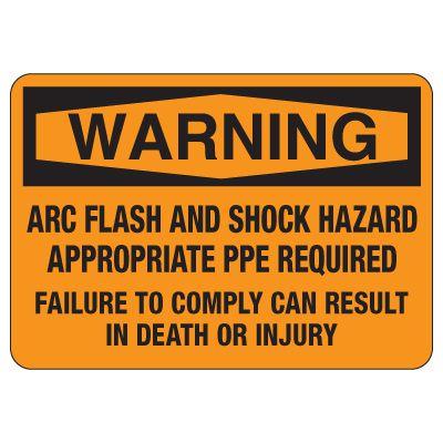 Arc Flash Safety Signs - Warning Arc Flash And Shock Hazard (OSHA)