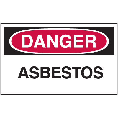 Asbestos Warning Labels - Danger Asbestos