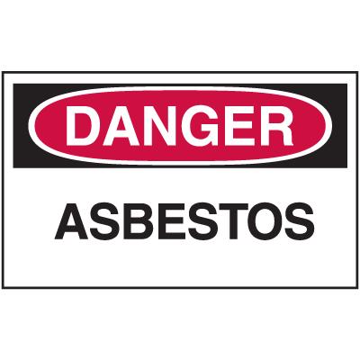 Asbestos Warning Labels - Danger Asbestos