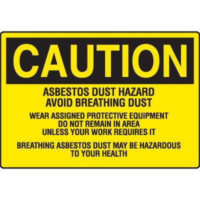 Asbestos Warning Signs - Caution Asbestos Dust Hazard