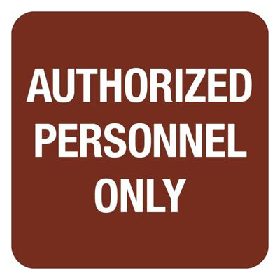 Authorized Personnel Only - Optima Office Policy Signs