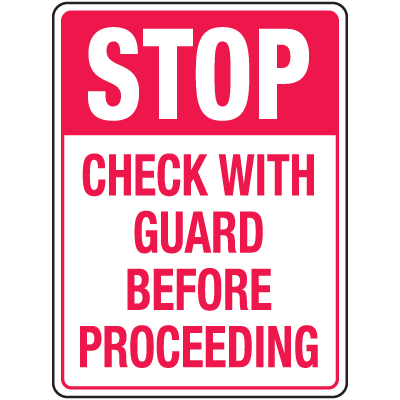 Automatic Gate Security Signs - Check With Guard