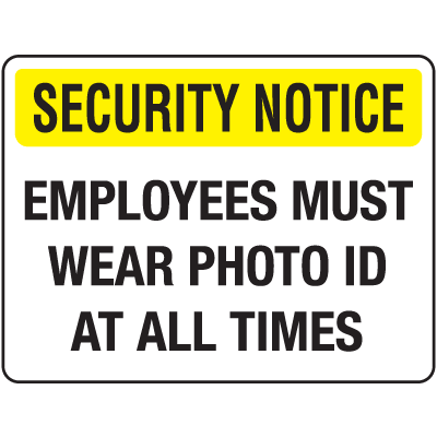Badge And ID Signs-  Employees Must Wear ID