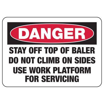 Baler Safety Signs - Danger Stay Off Top Of Baler