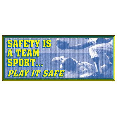 Safety Slogan Banner - Safety Is A Team Sport