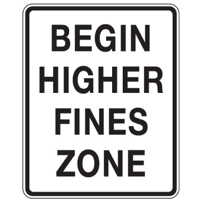 Begin Higher Fines Zone - School Parking Signs